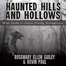 Haunted Hills and Hollows: What Lurks in Greene County Pennsylvania