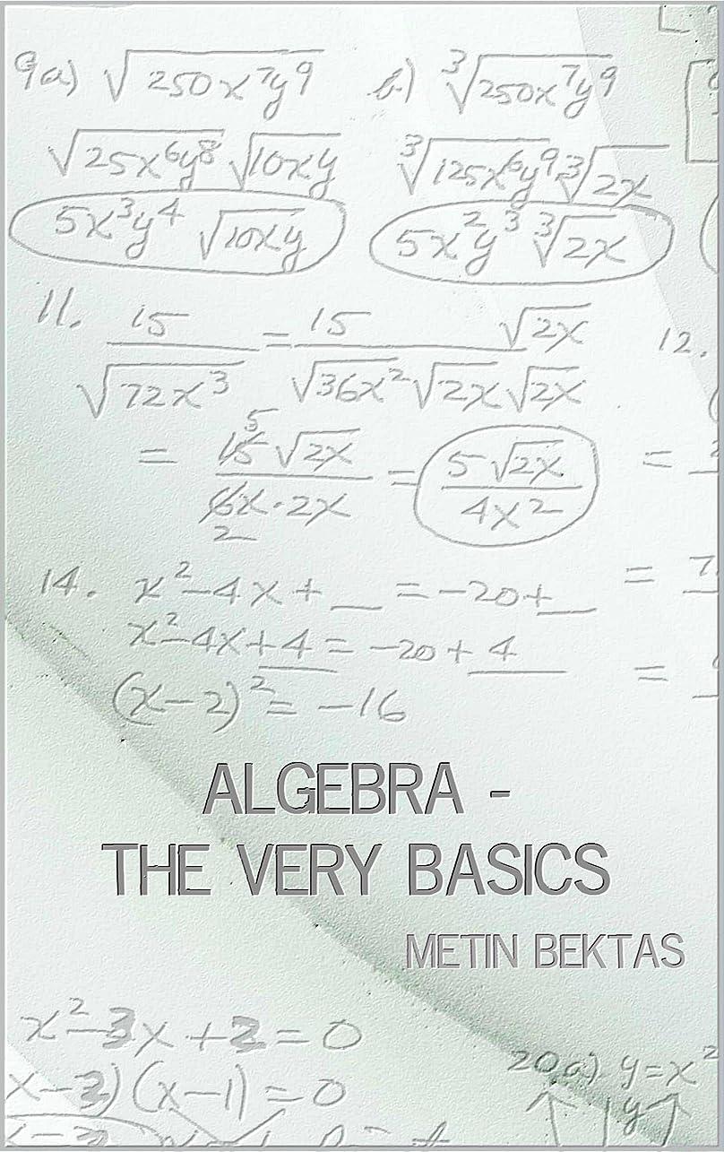 ナビゲーションを必要としていますオークランドAlgebra - The Very Basics (English Edition)