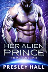 Her Alien Prince: A Sci-Fi Alien Romance (Voxeran Fated Mates Book 1) (English Edition) Format Kindle