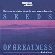 Seeds of Greatness: The Ten-Part Formula That Unlocks the Power You Were Born With
