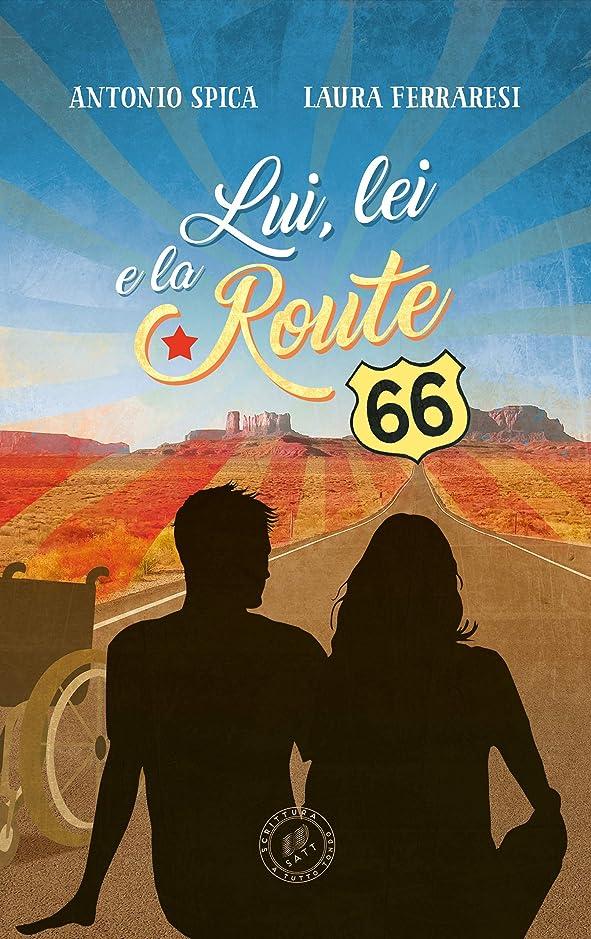 シェードグレートバリアリーフ被害者Lui, lei e la Route 66 (Italian Edition)