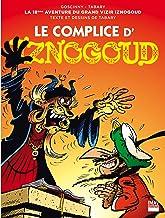 Iznogoud - tome 18 - Le complice d'Iznogoud (BANDE DESSINEE) (French Edition)
