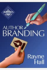 Author Branding: Win Your Readers' Loyalty & Promote Your Books (Writer's Craft) (English Edition) Formato Kindle