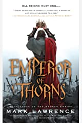 Emperor of Thorns (The Broken Empire Book 3) Kindle Edition