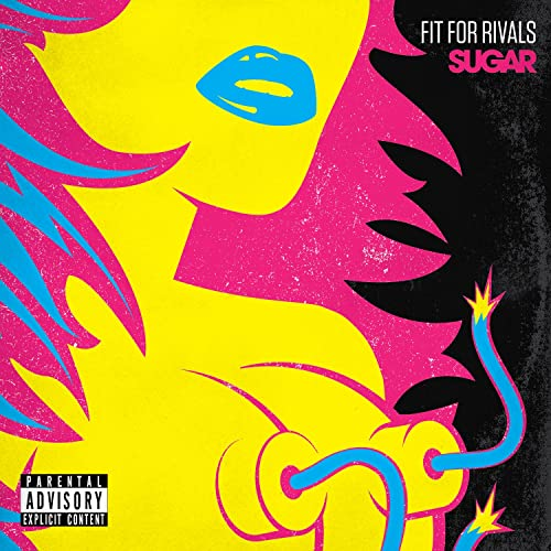 Sugar [Explicit] by Fit For Rivals on Amazon Music - Amazon.com