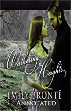 Wuthering Heights :(Annotated Edition)