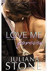 Love Me Forever (A Crystal Lake Novel Book 5) Kindle Edition