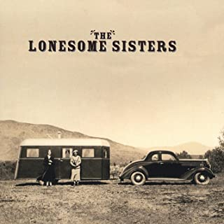 The Lonesome Sisters