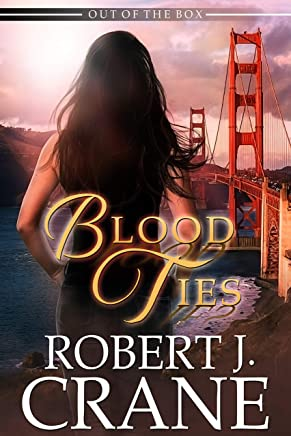 Blood Ties (Out of the Box Book 25)
