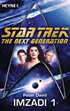 Star Trek - The Next Generation: Imzadi: Roman (German Edition)
