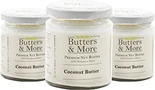 Butters & More Vegan All Natural Coconut Butter (Pack of 3x200G) Unsweetened Single Ingredient Nut Butter.