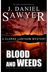 Blood and Weeds (The Clarke Lantham Mysteries Book 7) Kindle Edition