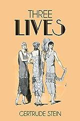 Three Lives Kindle Edition
