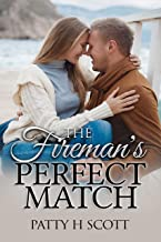 The Fireman's Perfect Match (Unforgettable Love Stories Book 2)