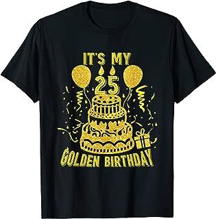 Best it's my 25th birthday shirt Reviews
