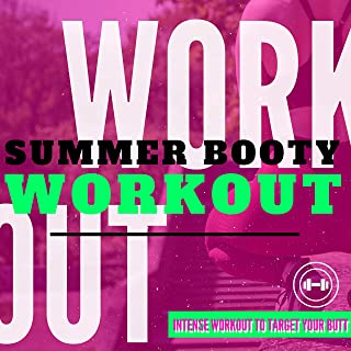 Summer Booty Workout - Best Motivation Training Songs, Intense Workout to Target your Butt