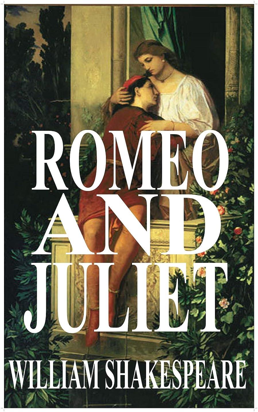 メイン真似る不透明なROMEO AND JULIET by William Shakespeare (Illustrated) (English Edition)