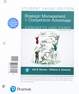 Strategic Management and Competitive Advantage: Concepts and Cases, Student Value Edition + 2019 Mylab Management with Pea...