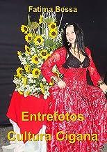 Entrefotos Cultura Cigana
