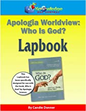 Apologia Worldview - Who is God Lapbook