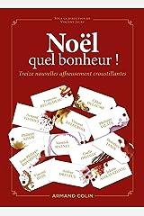 Noël, quel bonheur ! : Treize nouvelles affreusement croustillantes (Hors Collection) Format Kindle