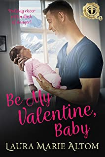 Be My Valentine, Baby (SEAL Team: Holiday Heroes Book 3)