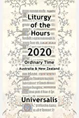 Liturgy of the Hours 2020 (Australia & New Zealand, Ordinary Time) (Divine Office Australasia Book 1) Kindle Edition