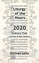 Liturgy of the Hours 2020 (Australia & New Zealand, Ordinary Time) (Divine Office Australasia Book 1)