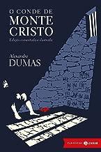 O conde de Monte Cristo: edição comentada e ilustrada (Clássicos Zahar)