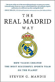 راه رئال مادرید: چگونه ارزشها موفق ترین تیم ورزشی روی سیاره را ایجاد کردند