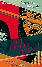 Der Ursula-Effekt: Kriminalroman. Die Montevideo-Romane (3) (German Edition)