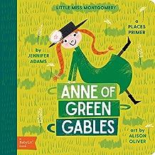 Anne of Green Gables: A BabyLit® Places Primer (BabyLit Primers)