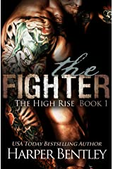 The Fighter (The High Rise, Book 1) Kindle Edition