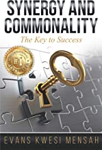 SYNERGY AND COMMONALITY: The Key to Success