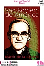 San Romero de América (Diáspora) (Spanish Edition)
