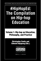 #HipHopEd: The Compilation on Hip-hop Education (Revolutionizing Urban Education) Paperback