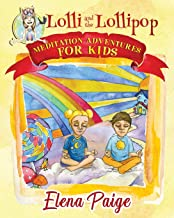 Lolli and the Lollipop (Meditation Adventures for Kids)