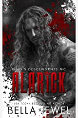 Alarick: King's Descendants MC #1 (King's Descendant's) Kindle Edition