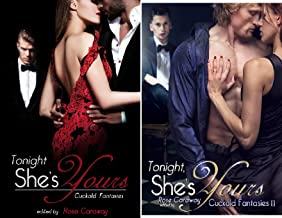 Tonight, She's Yours: Cuckold Fantasies (2 Book Series)
