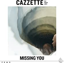 Missing You (feat. Parson James)