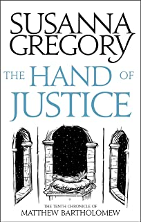 The Hand Of Justice: The Tenth Chronicle of Matthew Bartholomew (Matthew Bartholomew Series Book 10)
