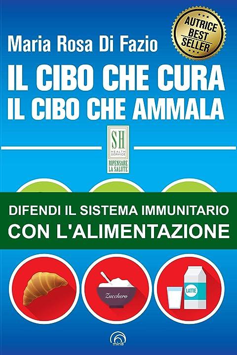 Il cibo che cura. il cibo che ammala (italiano) copertina flessibile 978-8869392948