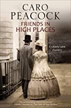 Friends in High Places (A Liberty Lane Mystery Book 7)