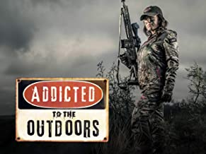 Addicted to the Outdoors - Season 3