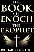 THE BOOK OF ENOCH THE PROPHET (The Biblical canon of goetic angels and demons, archaeoastronomy, Astrology, Alchemy, the K...