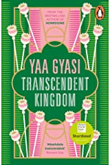Transcendent Kingdom: Shortlisted for the Women's Prize for Fiction 2021 Kindle Edition