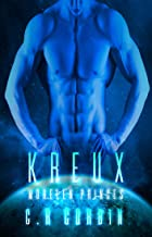 Kreux: A Sci-Fi Alien Romance (Morelen Princes Book 3)