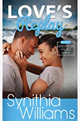Love's Replay (Henderson Family Book 2) Kindle Edition