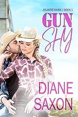 Gun Shy (Atlantic Divide Book 1) Kindle Edition