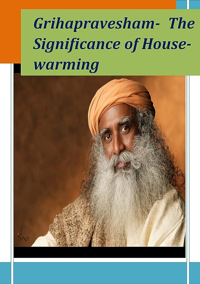 運賃確実を通してSadhguru: Grihapravesham-  The Significance of House-warming (English Edition)